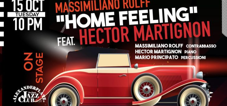 "Massimiliano Rolff ""Home Feeling"" feat. Hector Martignon all'Alexanderplatz di Roma"