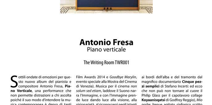 """""""Piano Verticale"""" – L'interessante recensione del nuovo disco di Antonio Fresa alla vigilia del concerto di Parigi"""