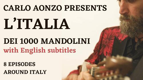 """""""L'Italia dei 1000 Mandolini"""", l'internazionalizzazione delle prime otto puntate"""